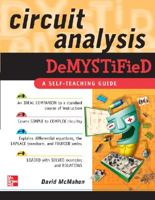 Circuit Analysis Demystified By McMahon, David