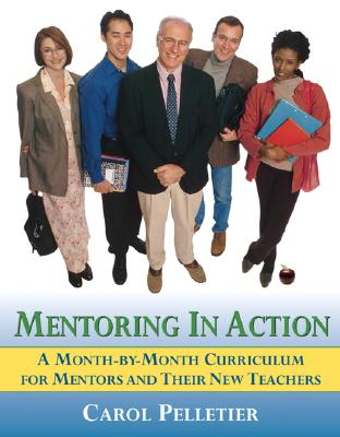 Mentoring In Action By Pelletier, Carol