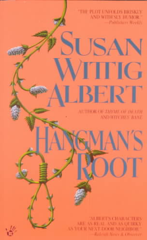 Hangman's Root By Albert, Susan Wittig